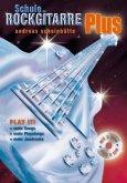 Schule der Rockgitarre Plus, m. 2 Audio-CDs