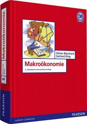 Makroökonomie - Blanchard, Olivier; Illing, Gerhard