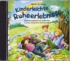 Kinderleichte Ruheerlebnisse CD