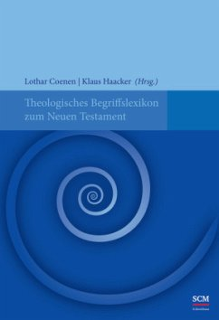Theologisches Begriffslexikon zum Neuen Testament - Coenen, Lothar; Haacker, Klaus