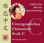 Stufe C, Sprachtraining, 2 MP3-CD / Unvergessliches Chinesisch