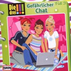 Gefährlicher Chat / Die drei Ausrufezeichen Bd.3