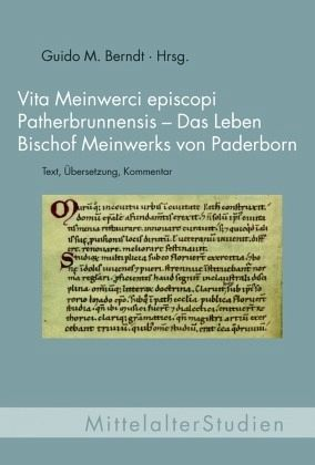 Vita Meinwerci episcopi Patherbrunnensis - Das Leben Bischof Menwerks von Paderborn