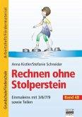Einmaleins mit 3/6/7/9 sowie Teilen / Rechnen ohne Stolperstein Bd.4B