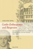 Goethe - Enthusiasmus und Bürgersinn