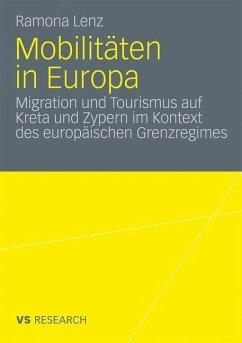 Mobilitäten in Europa - Lenz, Ramona