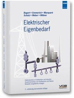 Elektrischer Eigenbedarf - Bagert, Markus (Hrsg.)