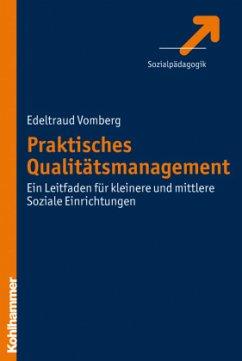 Praktisches Qualitätsmanagement - Vomberg, Edeltraud