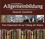 Deutsche Geschichte, Vom Kaiserreich zur Teilung der Nation, 11 Audio-CDs