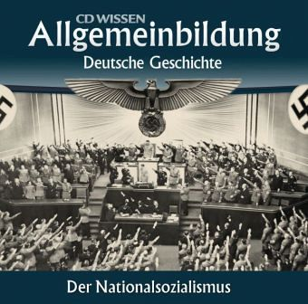 Deutsche geschichte der nationalsozialismus 2 audio cds