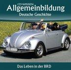 Deutsche Geschichte, Das Leben in der BRD, 2 Audio-CDs
