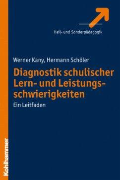 Diagnostik schulischer Lern- und Leistungsschwi...
