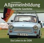 Deutsche Geschichte, Das Leben in der DDR, 2 Audio-CDs