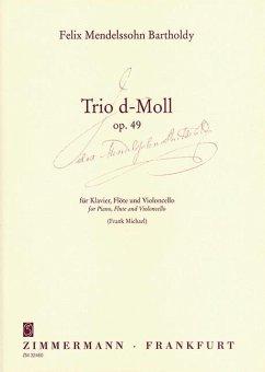 Trio d-Moll op. 49. Flöte, Violoncello und Klavier, Partitur und Stimmen - Mendelssohn Bartholdy, Felix