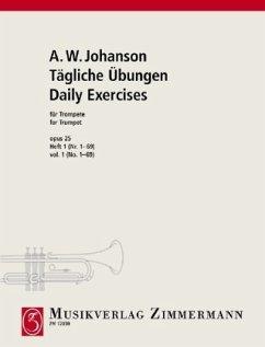Tägliche Übungen zur Erlangung einer sicheren Technik op. 25. Trompete (Cornet à Pistons, Flügelhorn, Althorn, Tenorhorn - Johanson, August Wassiljewitsch