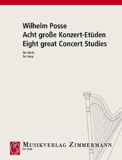 Acht große Konzert-Etüden, Harfe - Posse, Wilhelm