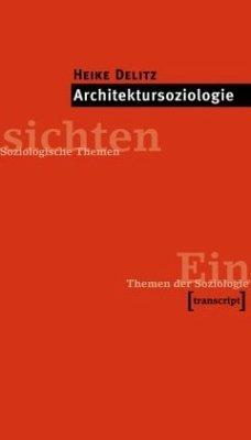 Architektursoziologie - Delitz, Heike