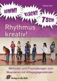 BUMM! KLACK! TSCH! Rhythmus kreativ!