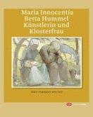 Maria Innocentia Berta Hummel - Künstlerin und Klosterfrau