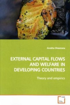 EXTERNAL CAPITAL FLOWS AND WELFARE IN DEVELOPIN...