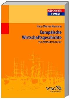 Europäische Wirtschaftsgeschichte - Niemann, Hans-Werner