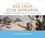 Die Jagd zum Nordpol, 2 Audio-CDs