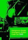 Dangerous Goods Emergency Action Code List 2009