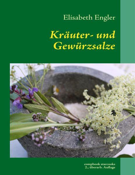 Kräuter- und Gewürzsalz - Engler, Elisabeth