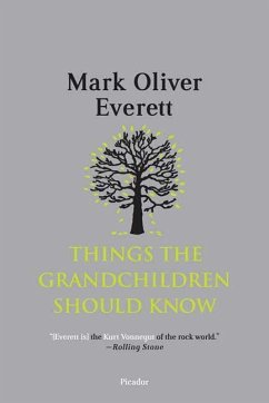 Things the Grandchildren Should Know - Everett, Mark Oliver
