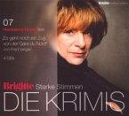 Brigitte Edition 4: Starke Stimmen - Die Krimis: Es geht noch ein Zug von Gare D