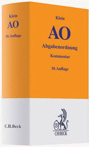 Abgabenordnung: AO - Klein, Franz / Orlopp, Gerd