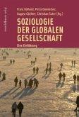 Soziologie der globalen Gesellschaft