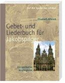 Das Gebet- und Liederbuch für Jakobspilger