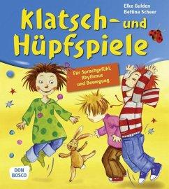 Klatsch- und Hüpfspiele - Gulden, Elke; Scheer, Bettina