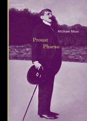 Proust Pharao - Maar, Michael