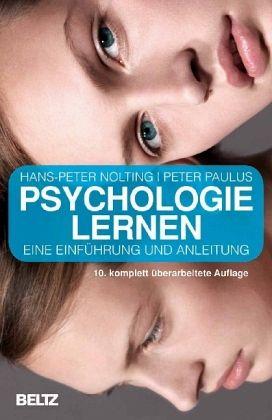 Psychologie lernen - Nolting, Hans-Peter; Paulus, Peter