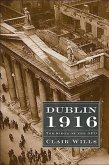 Dublin 1916: The Siege of the GPO