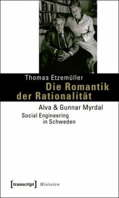 Die Romantik der Rationalität - Etzemüller, Thomas
