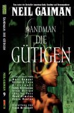 Die Gütigen / Sandman Bd.9