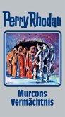Murcons Vermächtnis / Perry Rhodan Bd.107
