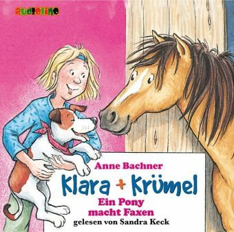 Ein Pony macht Faxen, 2 Audio-CDs - Bachner, Anne