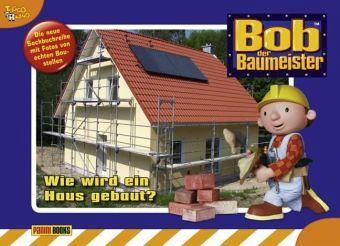 bob der baumeister wie wird ein haus gebaut buch b. Black Bedroom Furniture Sets. Home Design Ideas