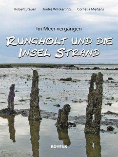 Rungholt und die Insel Strand