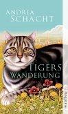 Tigers Wanderung