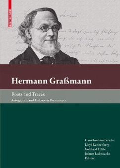 Hermann Graßmann - Roots and Traces