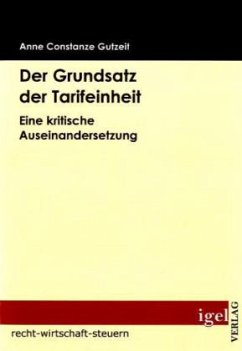 Der Grundsatz der Tarifeinheit - Gutzeit, Anne C.