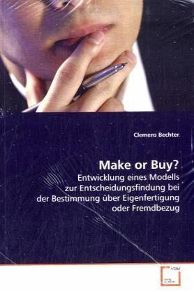 make or buy von clemens bechter fachbuch. Black Bedroom Furniture Sets. Home Design Ideas