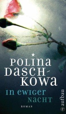 In ewiger Nacht - Daschkowa, Polina