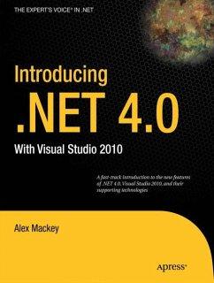 Introducing .NET 4.0 - Mackey, Alex
