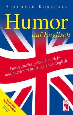 Humor auf Englisch. Funny stories, jokes, limer...